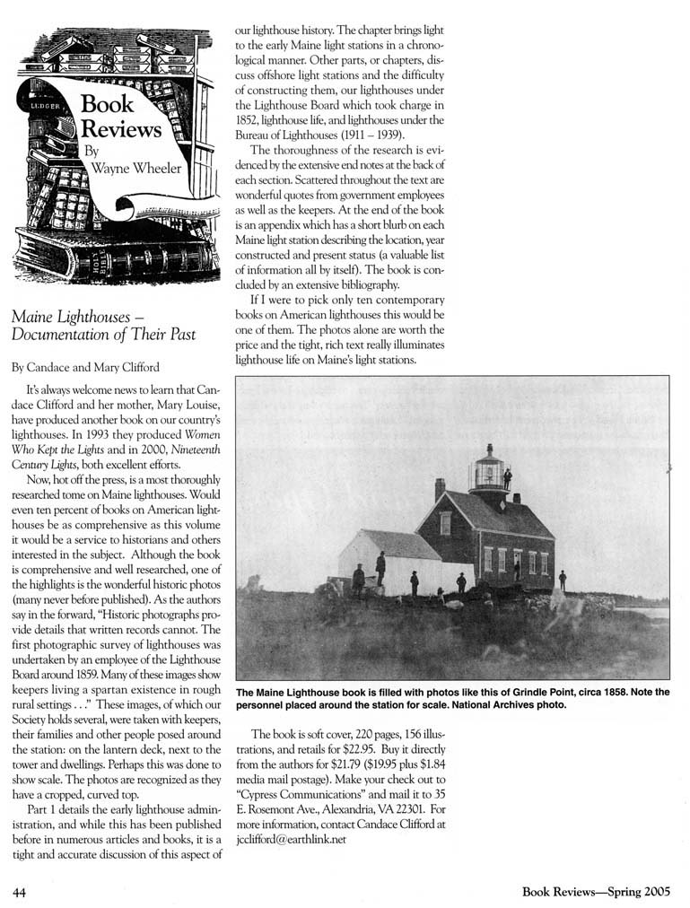 Review by Wayne Wheeler published in the U.S. Lighthouse Society's THE KEEPER'S LOG